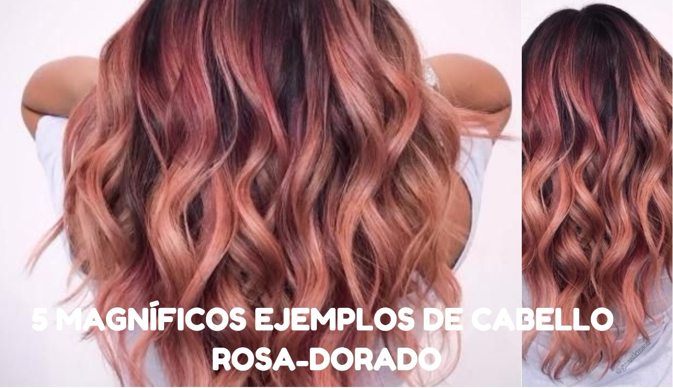 cabello rosa dorado