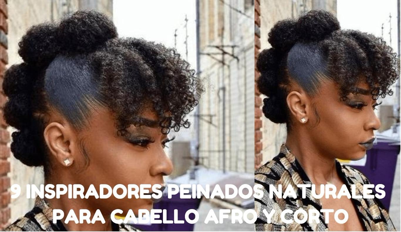 9 Peinados Naturales Mas Inspiradores Para El Pelo Afro Corto